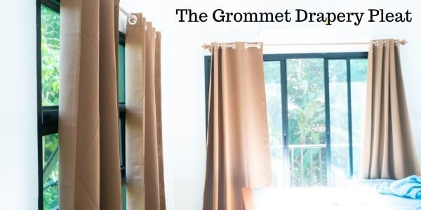 The Grommet Drapery Pleat