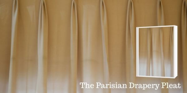 The Parisian Drapery Pleat